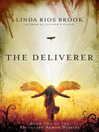 The Deliverer (eBook): The Reluctant Demon Diaries Series, Book 2