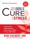 The New Bible Cure for Stress (eBook): Ancient truths, natural remedies, and the latest findings for your health today