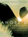 Angelic Encounters (eBook): Engaging help from heaven