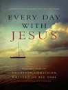 Every Day With Jesus (eBook): Treasures from the Greatest Christian Writers of All Time