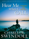 Hear Me When I Call (eBook): Learning to Connect with a God Who Cares