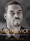 Finally Free (eBook): An Autobiography