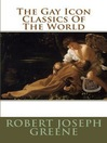 The Gay Icon Classics of the World (eBook)
