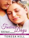 Twelve Days (eBook): The McRae's Series, Book 1 - Sam and Rachel