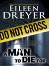 A Man to Die For (eBook): A Romantic Suspense/Thriller