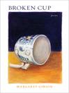 Broken Cup (eBook): Poems