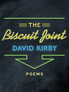 The Biscuit Joint (eBook): Poems