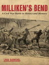 Milliken's Bend (eBook): A Civil War Battle in History and Memory
