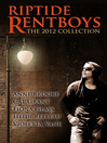 Riptide Rentboys (eBook): The 2012 Collection