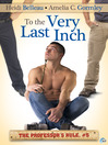 To the Very Last Inch (eBook): The Professor's Rule Series, Book 5