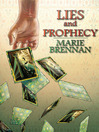 Lies and Prophecy (eBook)