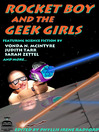 Rocket Boy and the Geek Girls (eBook)