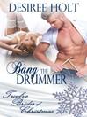 Bang The Drummer (eBook)