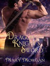 Dragon Knight's Sword (eBook): Order of the Dragon Knights Series, Book 1