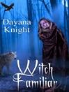 Witch Familiar (eBook)
