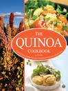 The Quinoa Cookbook (eBook): Nutrition Facts, Cooking Tips, and 116 Superfood Recipes for a Healthy Diet