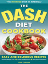 The DASH Diet Health Plan Cookbook (eBook): Easy and Delicious Recipes to Promote Weight Loss, Lower Blood Pressure and Help Prevent Diabetes