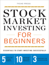 Stock Market Investing for Beginners (eBook): Essentials to Start Investing Successfully