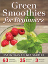 Green Smoothies for Beginners (eBook): Essentials to Get Started