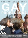 Gay Propaganda (eBook)