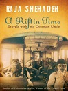 A Rift in Time (eBook): Travels with My Ottoman Uncle