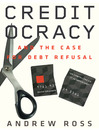 Creditocracy (eBook): And the Case for Debt Refusal