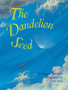 The Dandelion Seed eBook