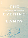The Evening Lands (eBook): 2013 UTS Writers' Anthology