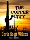 The Copper City (eBook)