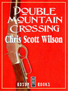 Double Mountain Crossing (eBook)