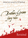 Brothers Grimm Fairy Tales, Revisited, Volume 1 (MP3)