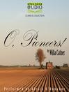 O, Pioneers! (MP3)