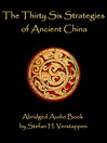 The Thirty Six Strategies of Ancient China (MP3)
