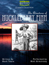 The Adventures of Huckleberry Finn (MP3): Twain's Tom and Huck Series, Book 2
