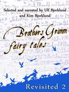 Brothers Grimm Fairy Tales, Revisited, Volume 2 (MP3)