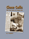 Close Calls (MP3): The True Tales of Cougar Bob