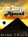 Tom Sawyer Abroad (MP3): Twain's Tom and Huck Series, Book 3
