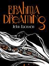 Brahma Dreaming (MP3): Legends from Hindu Mythology