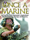 Once a Marine (MP3): An Iraq War Tank Commander's Inspirational Memoir of Combat, Courage, and Recovery