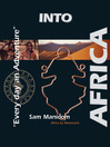 Into Africa (MP3): Africa by Motorcycle - Every Day an Adventure