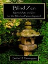 Blind Zen (MP3): Martial Arts and Zen for the Blind and Vision Impaired
