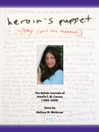Heroin's Puppet (MP3): The Rehab Journals of Amelia F.W. Caruso (1989-2009)