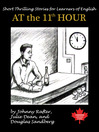 At the 11th Hour (MP3): Twenty-one ESL Stories You Will Really Enjoy