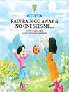 Rain Rain Go Away & No One Sees Me (MP3)