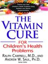 The Vitamin Cure for Children's Health Problems (eBook)