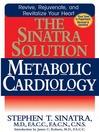 The Sinatra Solution: Metabolic Cardiology (eBook)