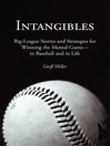 Intangibles (eBook): Big-League Stories and Strategies for Winning the Mental Game—in Baseball and in Life