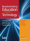 Revolutionizing Education Through Technology (eBook): The Project RED Roadmap for Transformation
