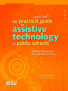 The Practical (and Fun) Guide to Assistive Technology in Public Schools (eBook)