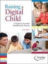 Raising a Digital Child (eBook): A Digital Citizenship Handbook for Parents
